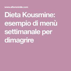 Dieta Kousmine: esempio di menù settimanale per dimagrire