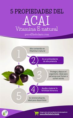 5 Propiedades del Acai. Fuente de Vitamina E y muy antioxidante. Mejora tu sistema inmune y te ayuda en procesos alérgicos o autoinmunes. Más información en: http://ecotienda.elherbolario.com/suplementos-y-dieteticos/499-capsulas-de-acai-vitamina-e-natural-y-antioxidante-.html