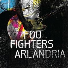 #97 Foo Fighters - 'Arlandria'