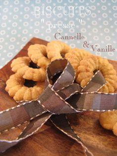 """J'en reprendrai bien un bout...: Biscuits """" Presse """" Cannelle & Vanille"""