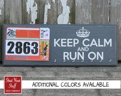 Running Medal Holder and Race Bib Hanger  Keep Calm and Run On.  Choose your sport and we'll  personalize your display. on Etsy, $42.50