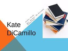 Kate DiCamillo Author Study, Because of Winn Dixie author