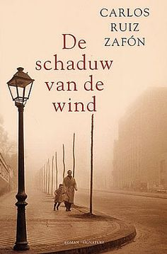 Explore De schaduw van de wind door Carlos Ruiz Zafón: a user friendly search and discovery tool for library materials and more. I Love Books, Good Books, Books To Read, My Books, This Book, Love Reading, Reading Lists, Book Lists, Books Turned Into Movies