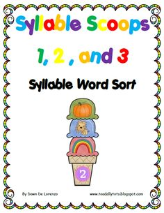 Scoop up some syllables with this fun center!  Students will sort 1, 2, and 3 syllable words.  Recording sheet included.  $