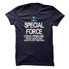 I am a Special Force - #personalized hoodies #cool tee shirts. ORDER HERE => https://www.sunfrog.com/LifeStyle/I-am-a-Special-Force-17941987-Guys.html?60505