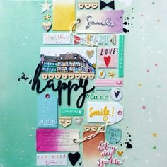 #papercrafting #scrapbook #layout - Happy Place by Paige Evans.jpg