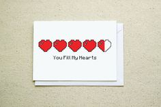 This note card features a row of health bar hearts that are mostly filled, with the text You Fill My Hearts. Perfect for your nerdy