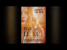 Paradox Effect by Gabriel F. Koch, published by Outskirts Press : Finalist for Outskirts Press Book of the Year! Award Winning Books, Paradox, Gabriel, Good Books, Reading, Videos, Archangel Gabriel, Reading Books, Great Books