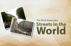 The Most Expensive Streets http://finehighliving.com/the-most-expensive-streets-in-the-world/