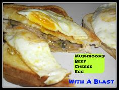 With A Blast: Mushroom Beef Grilled Cheese