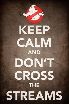 Ghostbusters - Keep Calm and Don't Cross the Streams Ghostbusters Party, The Real Ghostbusters, Ghostbusters Poster, Keep Calm Posters, Keep Calm Quotes, Posters Geek, Movie Posters, Ghost Busters, Cinema