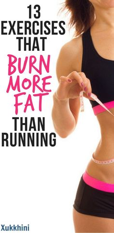 What could be worse than the drudgery of running Try these 13 fun exercises that burn more fat than running and you may actually enjoy losing weight Weight Loss Tips W. Lose Weight Quick, Diet Food To Lose Weight, Best Weight Loss Plan, Quick Weight Loss Tips, Start Losing Weight, Lose Weight In A Week, Loose Weight, Weight Loss Program, Weight Gain