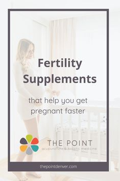 Fertility Supplements that Help You Get Pregnant Faster // The Point, Acupuncture & Chinese Medicine in Denver -- Get Pregnant Fast, Pregnant Mom, Getting Pregnant, Acupuncture Points Chart, Pregnancy Information, Holistic Medicine, Chinese Medicine, Baby Hacks, Baby Tips