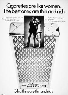 Speechless: Silva Thins Cigarettes ad, 1960s (via)