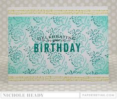 Celebrating Your Birthday Card by Nichole Heady for Papertrey Ink (June 2016)