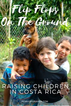 The ONLY way to find out what raising children in Costa Rica is really like, is to go to the source. This the first in a series of upcoming guest posts by moms who are living the dream! Moving To Costa Rica, Living In Costa Rica, Work Overseas, Parenting Memes, Kids Sleep, Raising Kids, My Children, How To Find Out, Pura Vida