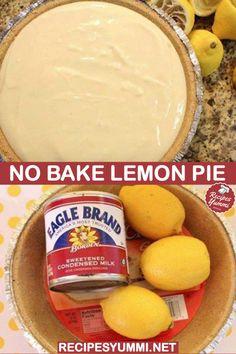 No Bake Lemon Pie pies pies recipes dekorieren rezepte No Bake Lemon Pie, Lemon Icebox Pie, Lemon Pie Recipe, Easy Lemon Pie, Pie Recipes, Dessert Recipes, Cooking Recipes, Desserts, Cake