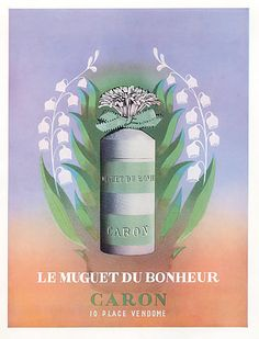 Caron (Perfumes) 1953 Le Muguet du Bonheur, Lily Of The Valley