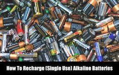How To Recharge (Single Use) Alkaline Batteries - SHTF, Emergency Preparedness, Survival Prepping, Homesteading
