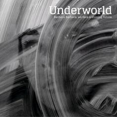 The album art work for Underworld - Barbara Barbara, we face a shining future. Artwork designed  by Tomato