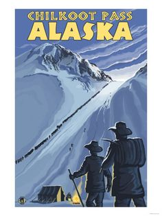 Chilkoot Pass, Alaska Gold Miners Sports Art Print - 46 x 61 cm Hobby Lobby Las Vegas, The Parking Spot Hobby, Gold Miners, Visit Alaska, Sports Art, Sports Posters, Hero's Journey, City State, Vintage Travel Posters