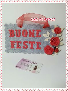 """Targhetta Natalizia per augurare """"Buone feste""""..con roselline rosse,rametto e coccinelle portafortuna!"""
