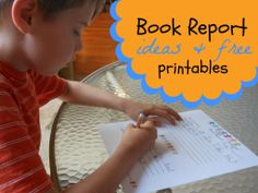 Great idea! Book Report Templates for kids...includes 6 free printables.