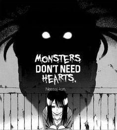 Monstros não precisam de um coração