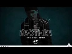 ~ Hey Brother - Syn Cole Remix