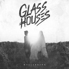 """[CRÍTICAS] GLASS HOUSES (USA) """"Wellspring"""" CD 2016 (Invogue Records)"""