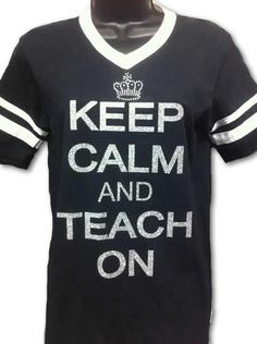 CUTE gift for your favorite teacher! Keep Calm And Teach On, $30.00