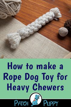 Do you have a dog that loves to chew? This Rope Dog Toy for Heavy Chewers is perfect for heavy chewers. Give it a try and tell us what you think. toys How to make a rope dog toy for heavy chewers Best Dog Toys, Dog Chew Toys, Pet Toys, Golden Retriever, Labrador Retriever, Homemade Dog Toys, Dog Crafts, Dog Chews, Diy Stuffed Animals