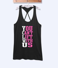 You can't lift with us fitness workout tank top with print -574