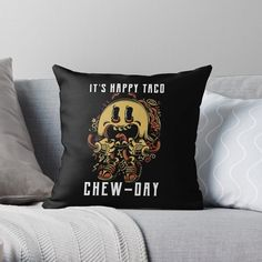 'Tacos - It's Happy Taco Chew-Day' Throw Pillow by Happy Taco, Designer Throw Pillows, Pillow Design, Sell Your Art, Tacos, Day, Printed, Awesome, People