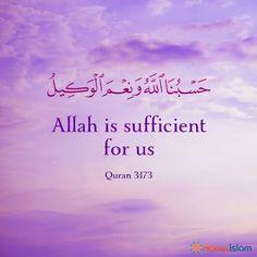 When we have Allah, we have enough! Islam Hadith, Allah Islam, Alhamdulillah, Muslim Love Quotes, Beautiful Islamic Quotes, Prayer Verses, Quran Verses, Islamic Quotes Wallpaper, Allah Wallpaper