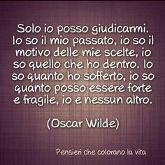 Lol So True, Oscar Wilde, Italian Quotes, Book Club Books, True Words, Vignettes, Sentences, Quotations, Verses