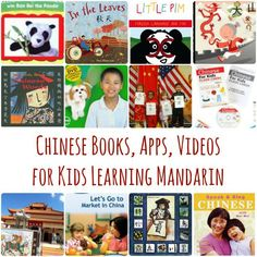 Learn Chinese with your kids- with apps, videos, books, and web sites.