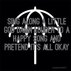 Happy Song // Bring Me The Horizon
