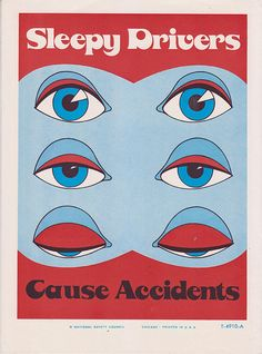 Safety Poster 1960s National Safety Council - Sleepy Drivers Cause Accidents