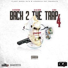 DJ Situation, DJ Lil Keem & DJ 864 - Back 2 The Trap 4