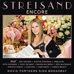 Details on Barbra Streisand's upcoming album Encore: Movie Partners Sing Broadway with Daisy Ridley, Anne Hathaway, Chris Pine, Patrick Wilson and Hugh Jackman. A Chorus Line, Tony Award, Seth Macfarlane, Alec Baldwin, Chainsmokers, Melissa Mccarthy, Chris Pine, Golden Globe Award, Anne Hathaway