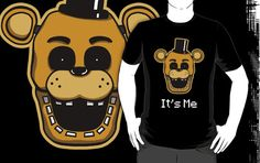 =======Shirt for Sale======= Golden Freddy - It's Me by Kaiserin ======================= #freddy #fnaf #fnaf2 #fnaf3 #fivenightsatfreddys #foxy #chica #bonnie #securityguy #mangle #logo #goldenfreddy #shadowbonnie #toybonnie #toychica #endoskeleton #toychica #puppet #goldenbonnie