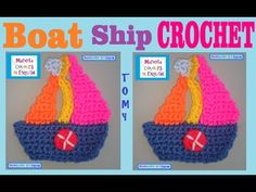"Ship Boat in Crochet ""Tomy"" Applique By Maricita Colours in English - YouTube"