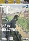 Transformation de Paris par Haussmann, nommé préfet de la Seine, sous le règne de Napoléon 3