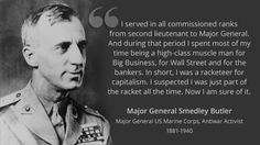 Major General Smedley Butler - The Military Industrial Complex's Original Whistleblower