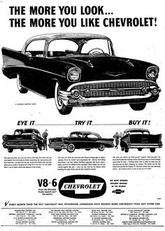 The More You Like Chevrolet in '57  Source: The Globe and Mail, March 11, 1957