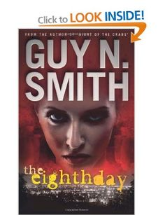 The Eighth Day: Amazon.co.uk: Guy N Smith: Books