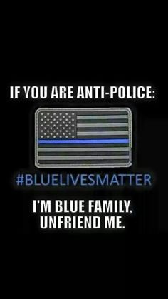 IF YOU ARE ANTIPOLICE THEN UNFRIEND ME! Law Enforcement Today www.lawenforcementtoday.com
