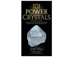 101 Power Crystals by Judy Hall, Books about Healing Crystals