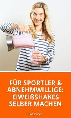 Für Sportler & Abnehmwillige: Eiweißshakes selber machen   eatsmarter.de